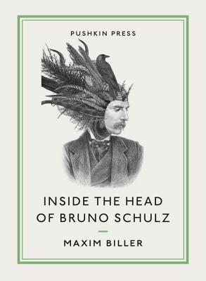 Inside the Head of Bruno Schulz