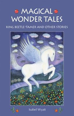 King Beetle-Tamer and Other Stories