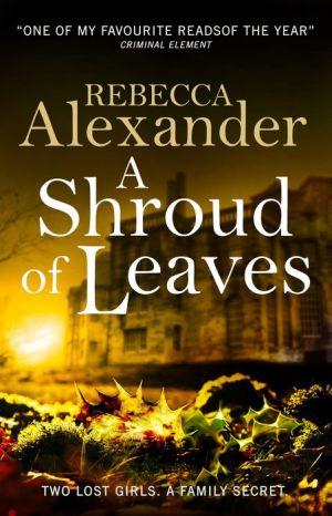 A Shroud of Leaves