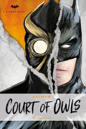 Batman: The Court of Owls: