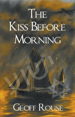 The Kiss Before Morning