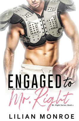 Engaged to Mr. Right