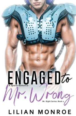 Engaged to Mr. Wrong