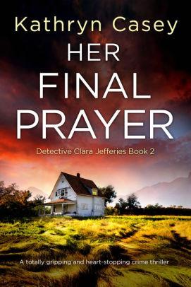Her Final Prayer