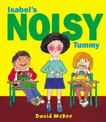 Isabel's Noisy Tummy