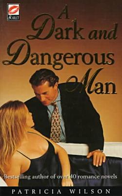 A Dark and Dangerous Man