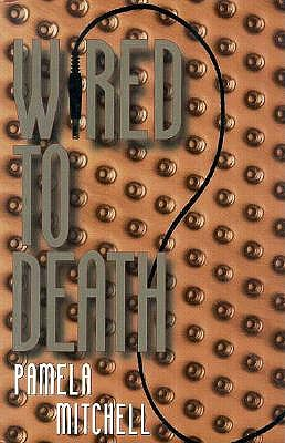 Wired to Death