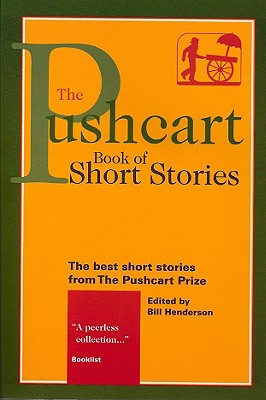 The Pushcart Book of Short Stories: The Best Short Stories from the Pushcart Prize