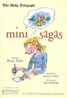 Mini-Sagas: From the Daily Telegraph Competition 2001