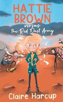 Hattie Brown versus the Red Dust Army