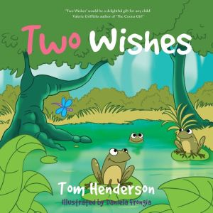Two Wishes