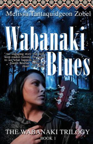 Wabanaki Blues