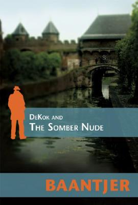 Dekok and the Somber Nude
