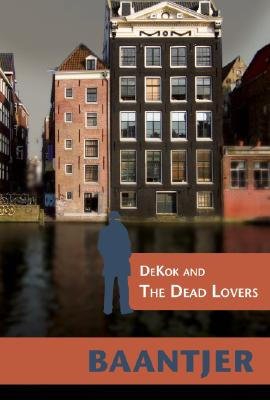 Dekok and the Dead Lovers