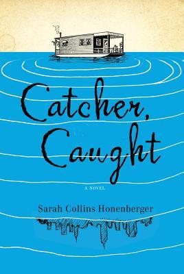 Catcher, Caught