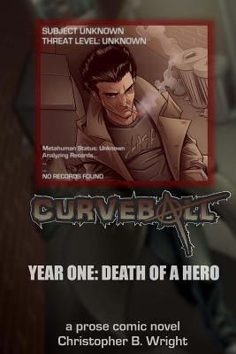 Curveball Year One