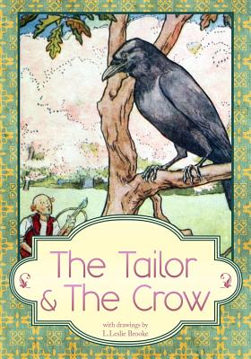 Tailor & the Crow