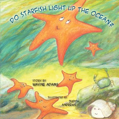 Do Starfish Light Up the Ocean?