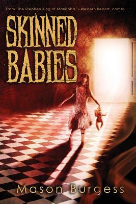 Skinned Babies