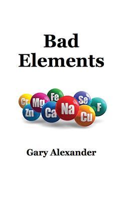 Bad Elements