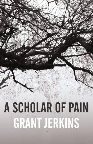 A Scholar of Pain