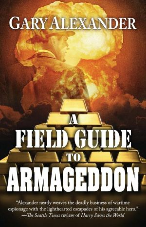 A Field Guide to Armageddon