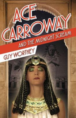 Ace Carroway and the Midnight Scream
