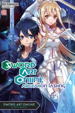 Sword Art Online 18: Alicization Lasting