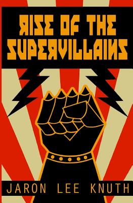 Rise of the Supervillains