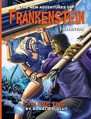 The New Adventures of Frankenstein Collection Volume 2