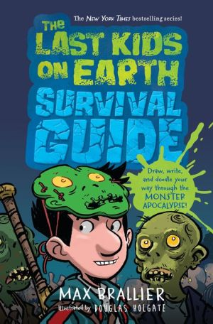 Last Kids on Earth Survival Guide