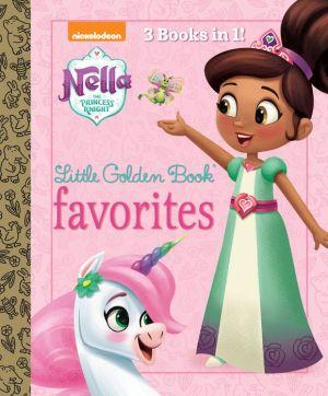 Nella the Princess Knight Little Golden Book Favorites