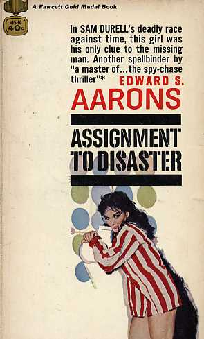 Assignment to Disaster