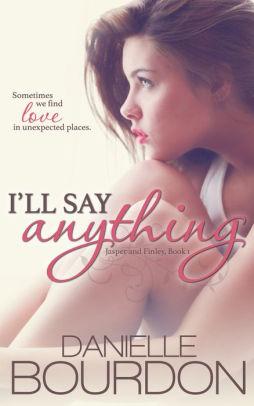 I'll Say Anything