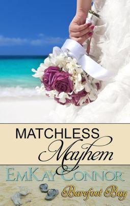 Matchless Mayhem