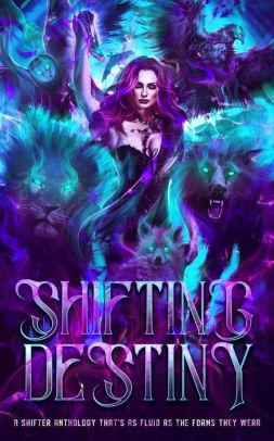 Shifting Destiny
