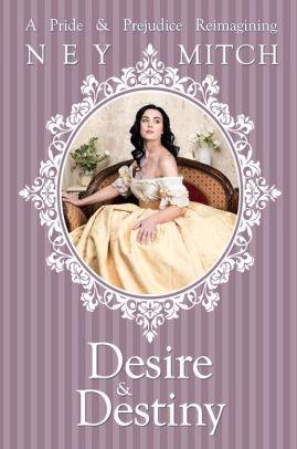 Desire & Destiny