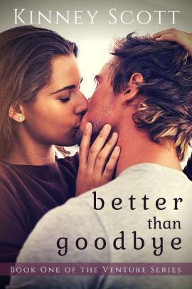 Better Than Goodbye