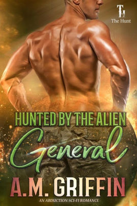 Hunted By The Alien General