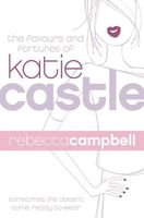 The Favours and Fortunes of Katie Castle