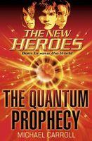 The Quantum Prophecy