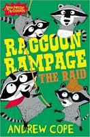 Raccoon Rampage - The Raid