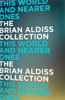 This World and Nearer Ones by Brian W. Aldiss