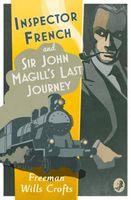 Inspector French: Sir John Magill's Last Journey