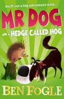 Mr. Dog and a Hedge Called Hog