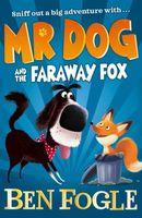Mr. Dog and the Faraway Fox