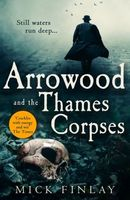 Arrowood and the Thames Corpses