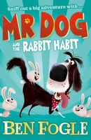 Mr. Dog and the Rabbit Habit