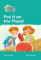 Put it on the Pizza!