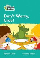 Don't Worry, Croc!